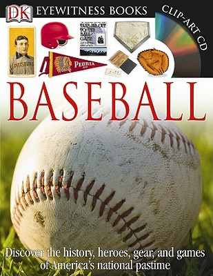 Baseball (DK Eyewitness Books), James E. Kelley