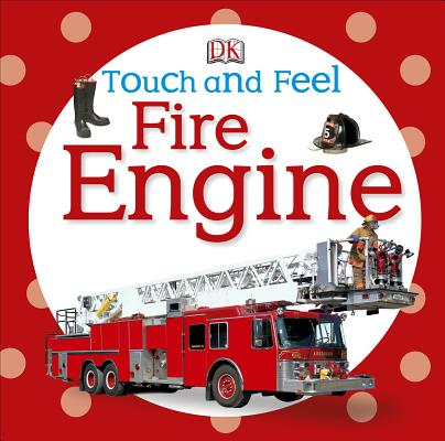 Image for Touch and Feel Fire Engine