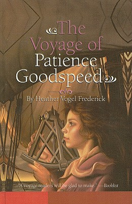 Image for The Voyage of Patience Goodspeed (Aladdin Historical Fiction)