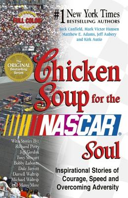 Chicken Soup For The Nascar Soul, Jack Canfield