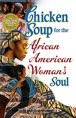 Image for Chicken Soup for the African American Woman's Soul (Chicken Soup for the Soul)
