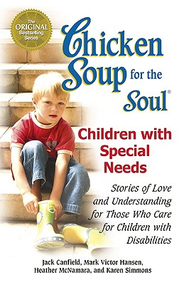 Image for Children With Special Needs  (Chicken Soup For The Soul)