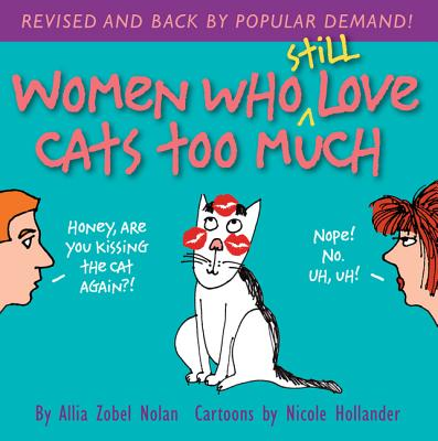 Image for Women Who Still Love Cats Too Much