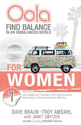 Image for Oola for Women: Find Balance in an Unbalanced World--7 Key Areas of Life to Have Less Stress, More Purpose, and Reveal the Greatness Within You