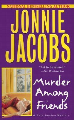Image for Murder Among Friends (Kate Austen Mystery)