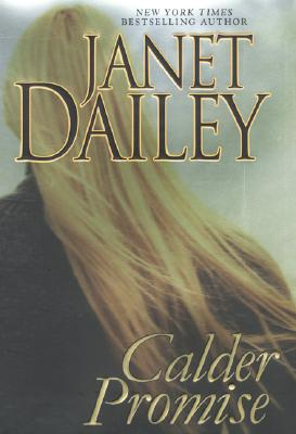 Image for Calder Promise (Dailey, Janet)