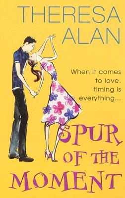 Spur of the Moment, Alan, Theresa