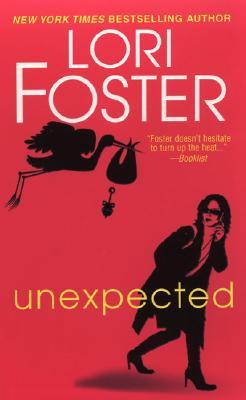 Unexpected, Lori Foster