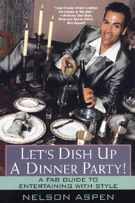 Image for LET'S DISH UP A DINNER PARTY : A FABULOU