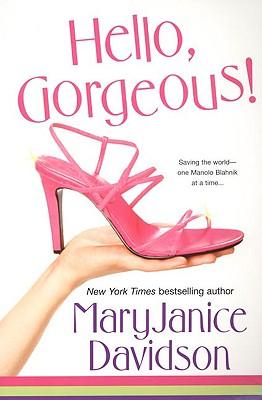 Hello, Gorgeous! (The Gorgeous Series, Book 1), MaryJanice Davidson