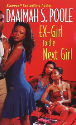 Ex-Girl to the Next Girl, Daaimah S. Poole