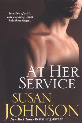 At Her Service, Susan Johnson