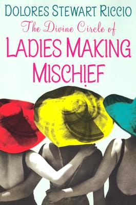 Image for DIVINE CIRCLE OF LADIES MAKING MISCHIEF