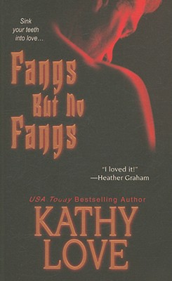 """Fangs But No Fangs (The Young Brothers, Book 2)"", ""Love, Kathy"""