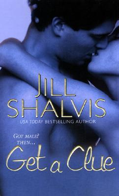 Get A Clue, Jill Shalvis
