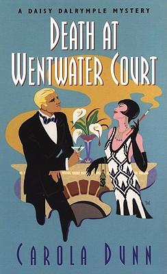 Death At Wentwater Court  A Daisy Dalrymple Mystery, Dunn, Carola
