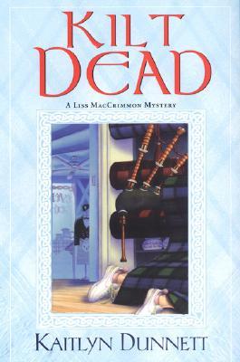 Image for Kilt Dead (Liss MacCrimmon Mysteries)
