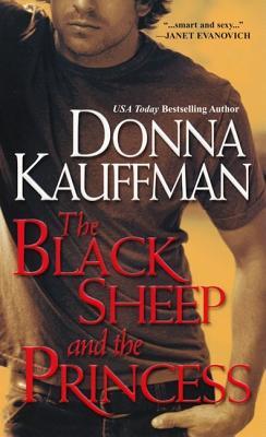 Black Sheep and the Princess, Donna Kauffman