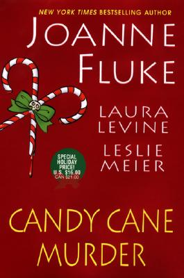 Candy Cane Murder    [Candy Dane Murder; The Dangers of Candy Canes; Candy Canes of Christmas Past], Fluke, Joanne;Meier, Leslie;Levine, Laura