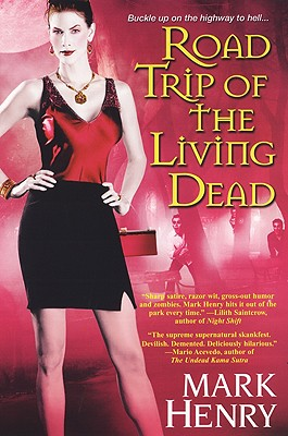 Road Trip of the Living Dead, Mark Henry