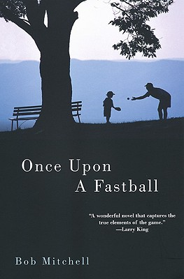 Image for Once Upon a Fastball