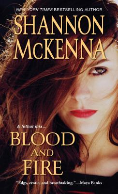 Blood and Fire, Shannon McKenna