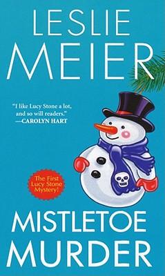 Image for Mistletoe Murder (Lucy Stone Mystery)