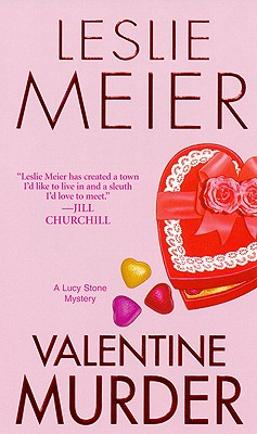 Image for Valentine Murder: A Lucy Stone Mystery (Lucy Stone Mysteries)