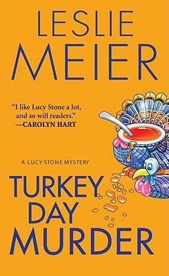 Image for Turkey Day Murder (Lucy Stone Mysteries, No. 7)