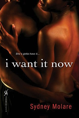 Image for I Want It Now