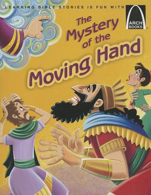 Image for The Mystery of the Moving Hand (Arch Books)