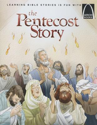 Image for The Pentecost Story (Arch Books)