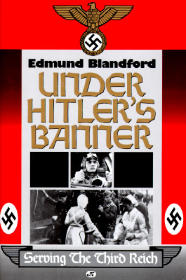 Image for Under Hitler's Banner: Serving the Third Reich