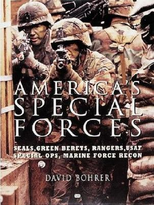 Image for America's Special Forces: Seals, Green Berets, Rangers, USAF Special Ops, Marine Force Recon