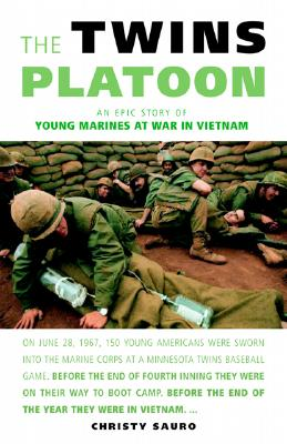 Image for The Twins Platoon: An Epic Story of Young Marines at War in Vietnam