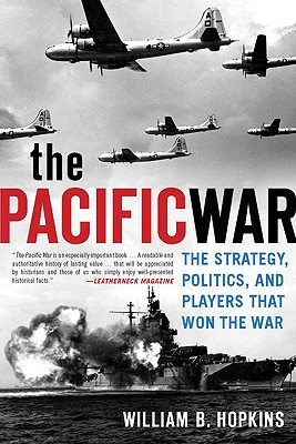 "Image for ""The Pacific War: The Strategy, Politics, and Players that Won the War"""