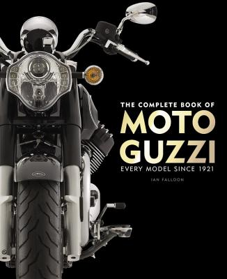 <b>The Complete Book of Moto Guzzi: Every Model Since 1921  </b>[Motorcycle]