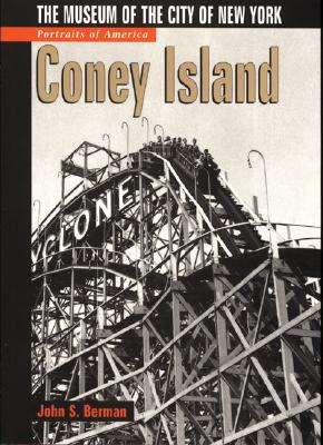 Image for PORTRAITS OF AMERICA : CONEY ISLAND : THE MUSEUM OF THE CITY OF NEW YORK