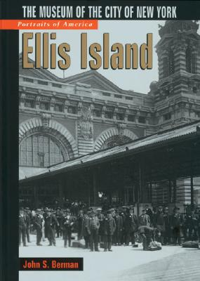 Image for ELLIS ISLAND MUSEUM OF THE CITY OF NEW YORK
