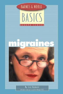 Image for Barnes and Noble Basics Migraines (Barnes & Noble Basics)