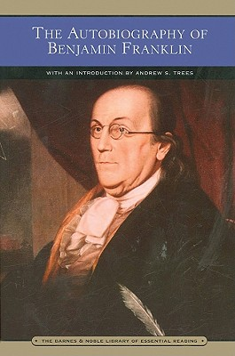 Image for The Autobiography of Benjamin Franklin (Barnes & Noble Library of Essential Reading)