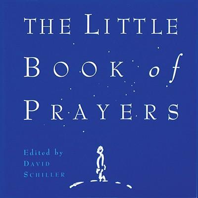 The Little Book of Prayers, Schiller, David