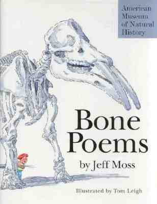 Bone Poems, Moss, Jeff
