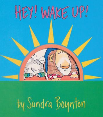 Hey! Wake Up!, Sandra Boynton