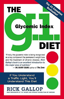 The G.I. Diet: The Easy Healthy Way to Permanent Weight Loss, Gallop, Rick