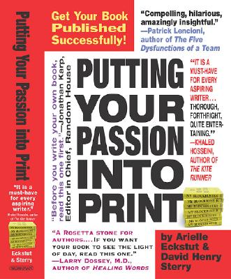 Image for PUTTING YOUR PASSION INTO PRINT : GET YO