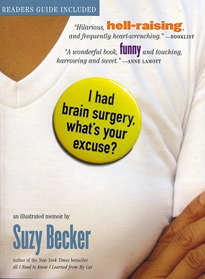 I Had Brain Surgery, What's Your Excuse?, Suzy Becker