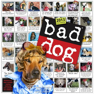 Bad Dog: 278 Outspoken, Indecent, and Overdressed Dogs, Battles, Rob; Prichett, Harry; Rosen, R.D.