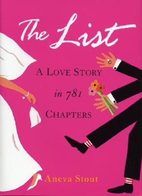 Image for The List: A Love Story in 781 Chapters