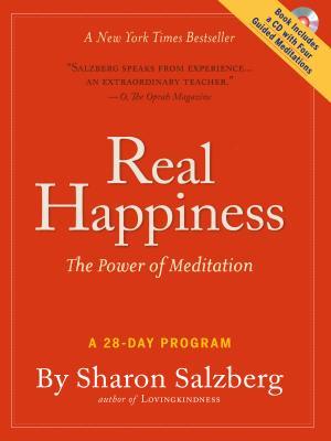 REAL HAPPINESS: THE POWER OF MEDITATION, SALZBERG, SHARON